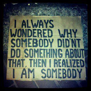 We are all somebody